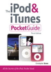 The iPod & iTunes Pocket Guide ebook by Christopher Breen