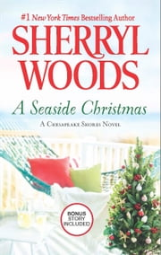 A Seaside Christmas - Santa, Baby ebook by Sherryl Woods
