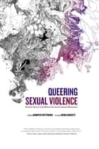 Queering Sexual Violence ebook by Jennifer Patterson