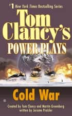 Cold War - Power Plays 05 ebook by Tom Clancy, Martin H. Greenberg, Jerome Preisler