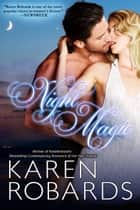 Night Magic ebook by Karen Robards