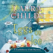 Eggs on Ice audiobook by Laura Childs, Susan Boyce