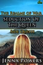 Seduction of the Queen ebook by Jenna Powers