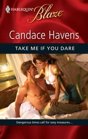 Take Me If You Dare ebook by Candace Havens