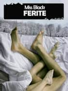 Ferite eBook by Miss Black