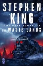 The Waste Lands ebook by Stephen King