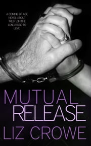 Mutual Release ebook by Liz Crowe