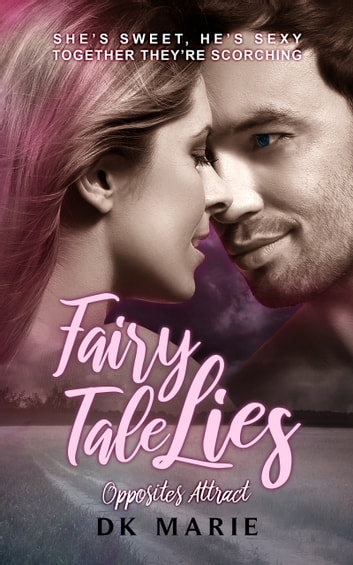 Fairy Tale Lies ebook by DK Marie