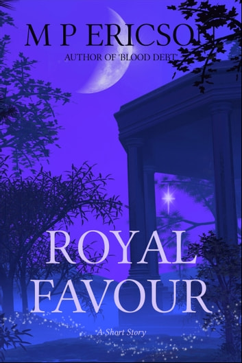 Royal Favour eBook by M P Ericson