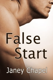 False Start ebook by Janey Chapel