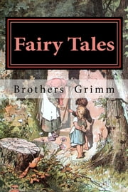 Fairy Tales ebook by Brothers Grimm