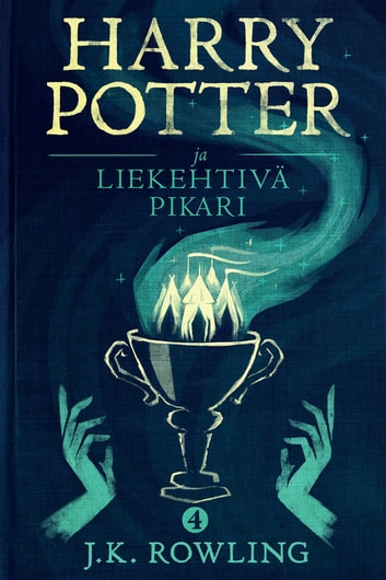 Harry Potter ja liekehtivä pikari ebook by J.K. Rowling,Olly Moss