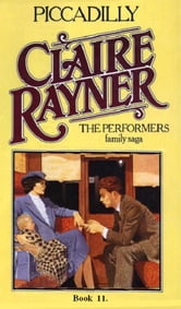 Piccadilly (Book 11 of The Performers) ebook by Claire Rayner