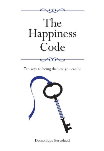 The Happiness Code ebook by Domonique Bertolucci