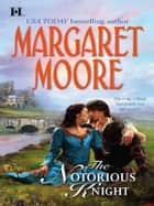 The Notorious Knight ebook by Margaret Moore