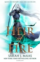 Heir of Fire ebook by Ms Sarah J. Maas