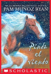 Pinta el viento ebook by Pam Munoz Ryan