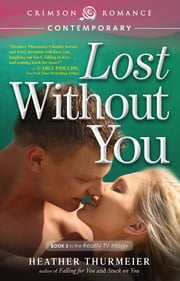 Lost Without You ebook by Heather Thurmeier