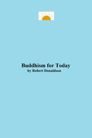 Buddhism for Today ebook by Robert Donaldson