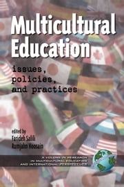 Multicultural Education - Issues, Policies, and Practices ebook by Farideh Salili,Rumjahn Hoosain
