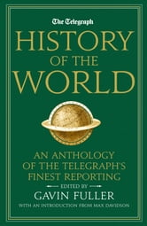 Telegraph History of the World ebook by Gavin Fuller