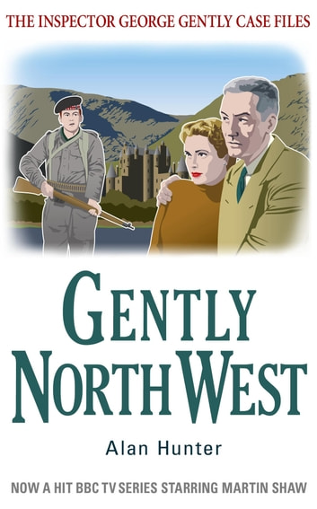 Gently North-West ebook by Alan Hunter