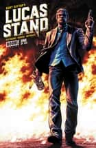 Lucas Stand #1 eBook by Kurt Sutter, Caitlin Kittredge, Jesus Hervas