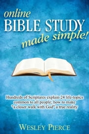 Bible Study Made Simple ebook by Wesley Pierce