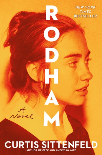 Rodham - A Novel ebook by Curtis Sittenfeld