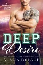 Deep Desire ebook by