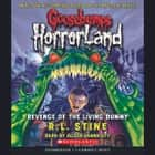 Goosebumps HorrorLand #1: Revenge of the Living Dummy audiobook by R.L. Stine