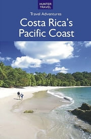 Costa Rica's Pacific Coast ebook by Bruce   Conord