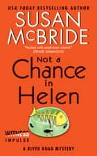 Not a Chance in Helen ebook by Susan McBride
