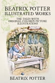 Beatrix Potter Illustrated Works