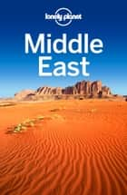 Lonely Planet Middle East ebook by Lonely Planet, Anthony Ham, Sofia Barbarani,...