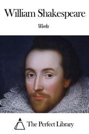Works of William Shakespeare ebook by William Shakespeare