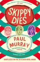 Skippy Dies ebook by Paul Murray