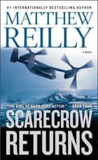 Scarecrow Returns ebook by Matthew Reilly