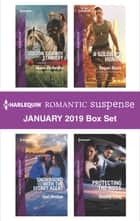 Harlequin Romantic Suspense January 2019 Box Set - An Anthology ebook by Marie Ferrarella, Geri Krotow, Regan Black,...