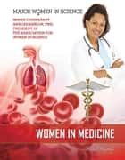 Women in Medicine ebook by Kim Etingoff