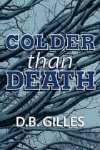 Colder than Death ebook by