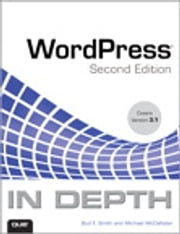 WordPress In Depth ebook by Bud E. Smith,Michael McCallister