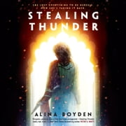 Stealing Thunder audiobook by Alina Boyden