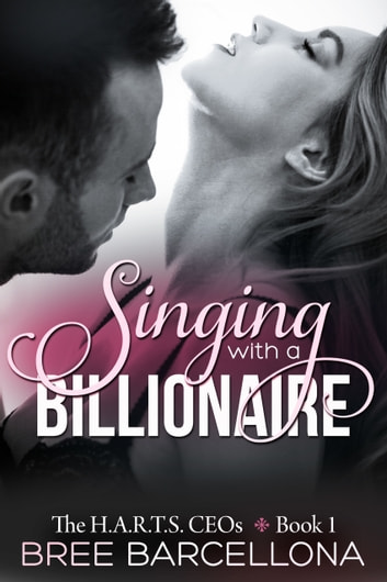 Singing with a Billionaire ebook by Bree Barcellona