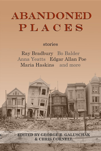 Abandoned Places - stories ebook by Ray Bradbury