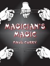 Magician's Magic ebook by Paul Curry