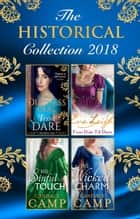 The Historical Collection 2018: The Duchess Deal / From Duke Till Dawn / His Sinful Touch / His Wicked Charm (Mills & Boon e-Book Collections) ebook by Tessa Dare, Eva Leigh, Candace Camp