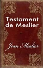 Testament de Meslier ebook by Jean Meslier