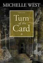 Turn of the Card ebook by Michelle West