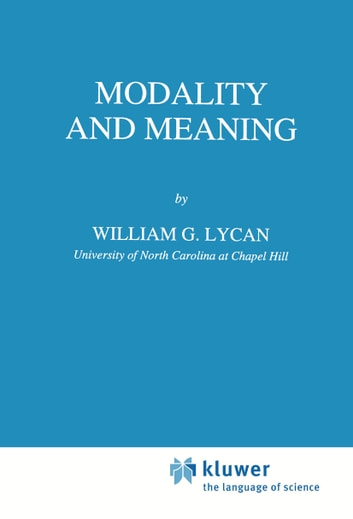 Modality and Meaning ebook by W.G. Lycan